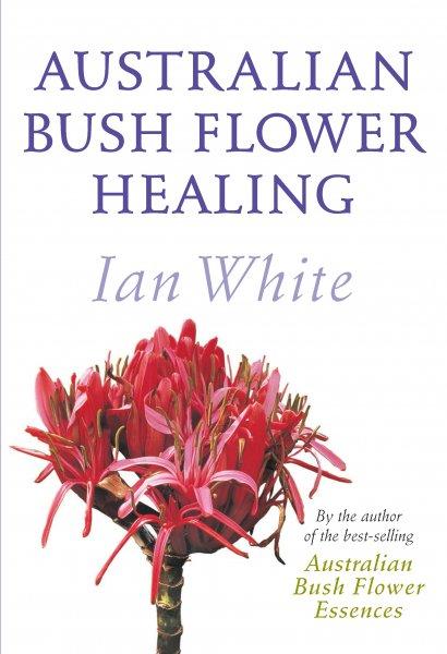BUSH FLOWER HEALING